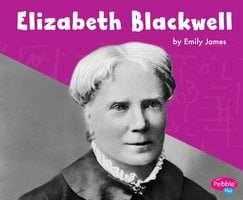 Elizabeth Blackwell - Emily James