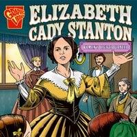 Elizabeth Cady Stanton - Connie Miller