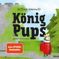 König Pups - Bettina Rakowitz