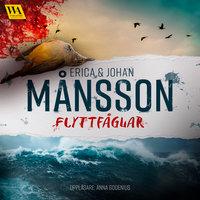 Flyttfåglar - Erica Månsson, Johan Månsson