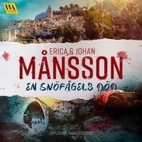 En snöfågels död - Erica Månsson, Johan Månsson