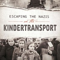 Escaping the Nazis on the Kindertransport - Emma Carlson Berne