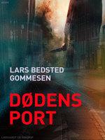 Dødens port - Lars Bedsted Gommesen
