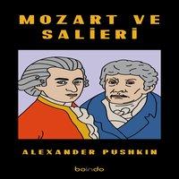 Mozart ve Salieri - Alexandr Pushkin