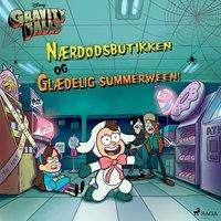 Gravity Falls - Nærdødsbutikken og Glædelig summerween! - Disney