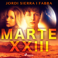 Marte XXIII - Jordi Sierra i Fabra