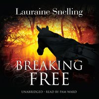 Breaking Free - Lauraine Snelling