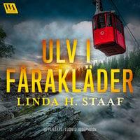 Ulv i fårakläder - Linda H Staaf