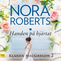 Handen på hjärtat - Nora Roberts