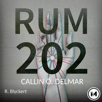Rum 202 - Richard Blyckert