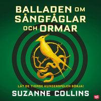 Balladen om sångfåglar och ormar - Suzanne Collins