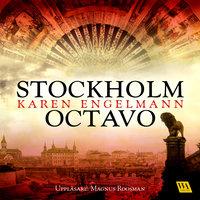 Stockholm Octavo - Karen Engelmann
