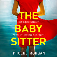 The Babysitter - Phoebe Morgan