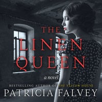 The Linen Queen: A Novel - Patricia Falvey
