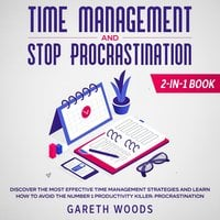 Time Management and Stop Procrastination 2-in-1 Book - Gareth Woods