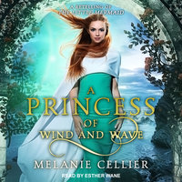 A Princess of Wind and Wave: A Retelling of The Little Mermaid - Melanie Cellier