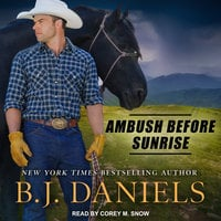Ambush Before Sunrise - B.J. Daniels