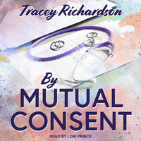 By Mutual Consent - Tracey Richardson