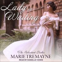 Lady in Waiting - Marie Tremayne