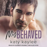 Misbehaved - Katy Kaylee