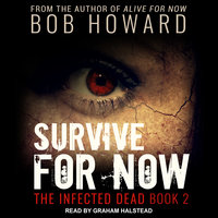 Survive for Now - Bob Howard