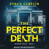 The Perfect Death - Stacy Claflin