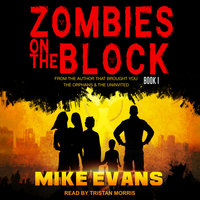 Zombies On The Block - Mike Evans