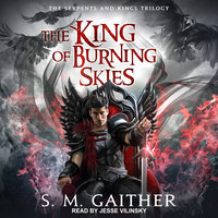The King of Burning Skies - S.M. Gaither