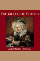 The Queen of Spades - Alexander Pushkin