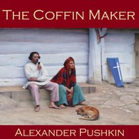 The Coffin Maker - Alexander Pushkin