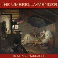 The Umbrella-Mender - Beatrice Harraden