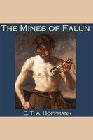 The Mines of Falun - E.T.A. Hoffmann