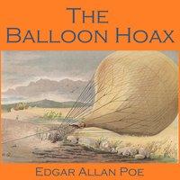 The Balloon Hoax - Edgar Allan Poe