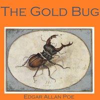The Gold Bug - Edgar Allan Poe