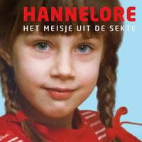 Hannelore, het meisje uit de sekte - Frank Krake