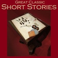Great Classic Short Stories - Edgar Allan Poe, Ambrose Bierce, Kate Chopin