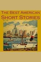 The Best American Short Stories - Edgar Allan Poe, Mark Twain, Herman Melville