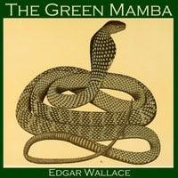 The Green Mamba - Edgar Wallace