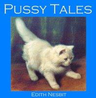 Pussy Tales - Edith Nesbit