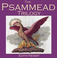 The Psammead Trilogy - Edith Nesbit