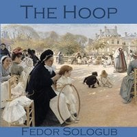 The Hoop - Fedor Sologub
