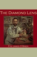 The Diamond Lens - Fitz James O'Brien