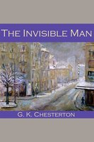 The Invisible Man - G.K. Chesterton
