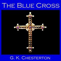 The Blue Cross - G.K. Chesterton