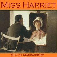 Miss Harriet - Guy de Maupassant
