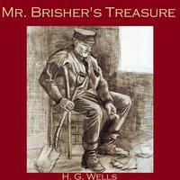 Mr. Brisher's Treasure - H.G. Wells