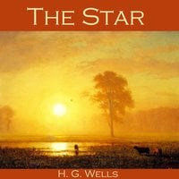 The Star - H.G. Wells