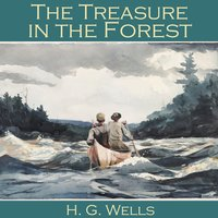The Treasure in the Forest - H.G. Wells