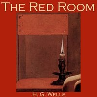 The Red Room - H.G. Wells