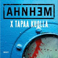 X tapaa kuolla - Stefan Ahnhem